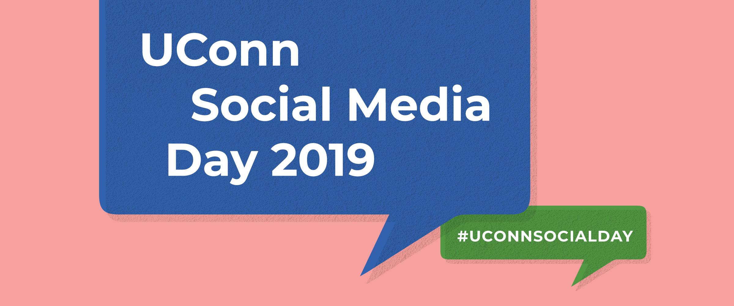 UConn Social Media Day 2019 #uconnsocialday